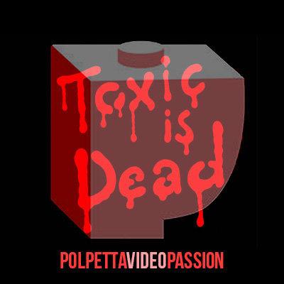 toxicisdead